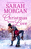 Christmas with Love: An Anthology