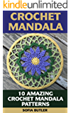 Crochet Mandala: 10 Amazing Crochet Mandala Patterns