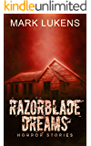 Razorblade Dreams: Horror Stories