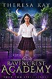 Spell Linked (Ravencrest Academy Book 2)