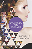 Diamonds are Forever (The Secret Diamond Sisters Book 3)