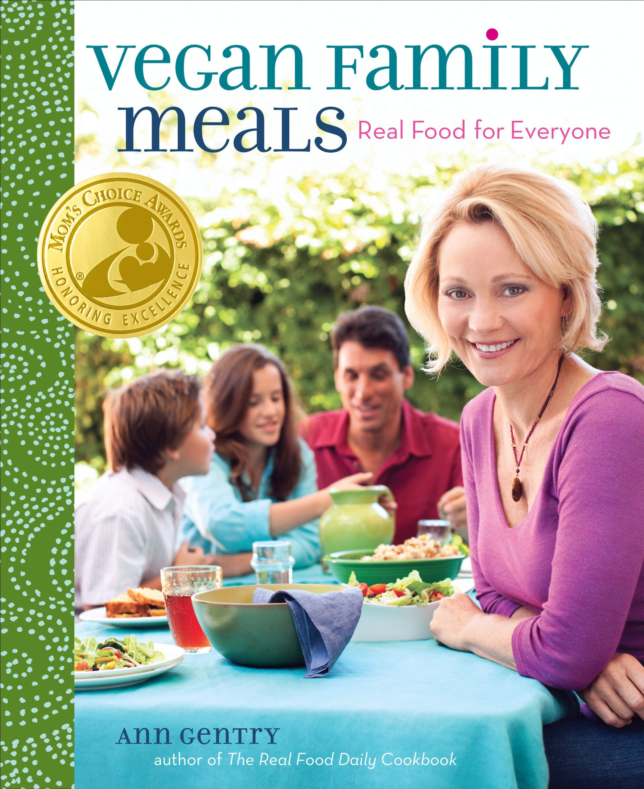 amazon vegan family meals real food for everyone ann gentry