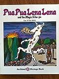 Pua Pua Lena Lena and the Magic Kiha-pu