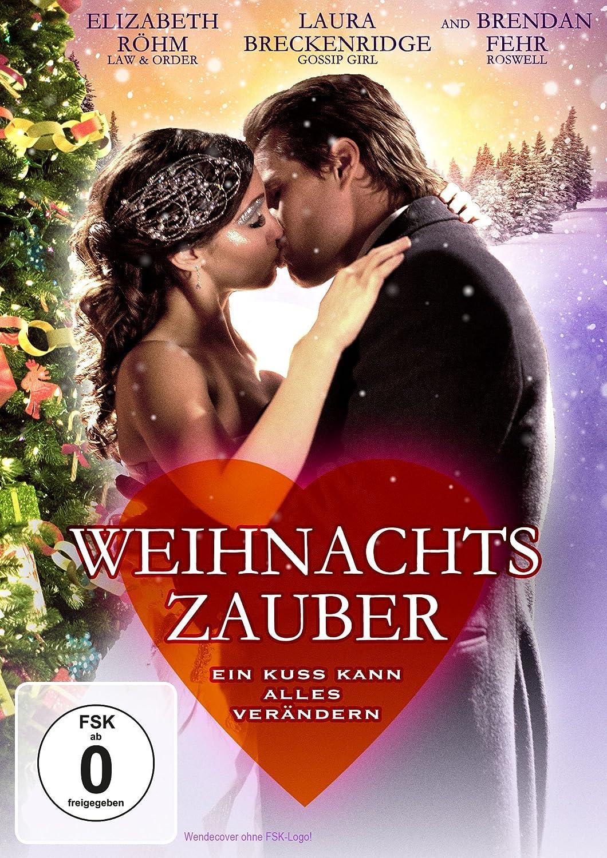 Weihnachtszauber - Ein Kuss kann alles verändern: Amazon.de ...