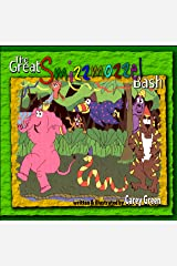 The Great Smizzmozzel Bash - a rollicking, rhyming adventure in the spirit of Dr. Seuss: How the Smizzmozzel saved the elephant king, saved the day, and defeated the mean monkey, Zebow! Kindle Edition