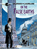 Valerian & Laureline - Volume 7 - On the false Earth: 07