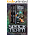 Space Team: The Collected Adventures: Volume 2 - Funny Sci Fi Comedy Adventure