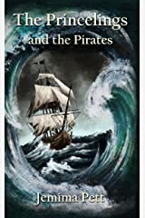 The Princelings and the Pirates (The Princelings of the East Book 2) Kindle Edition