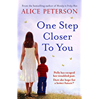 One Step Closer to You: A heartbreaking pageturner that you won't stop thinking about (English Edition)