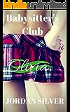 Babysitter's Club Olivia (English Edition)