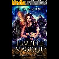Tempête Magique (Vegas Paranormal/Club 66 t. 4) (French Edition)