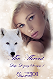 The Threat: Season 1 Book 6 (Lupo Legacy)