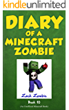 Minecraft: Diary of a Minecraft Zombie Book 10: One Bad Apple (An Unofficial Minecraft Book)