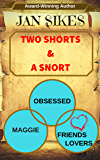 Two Shorts and a Snort