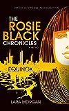 The Rosie Black Chronicles, Book 2: Equinox