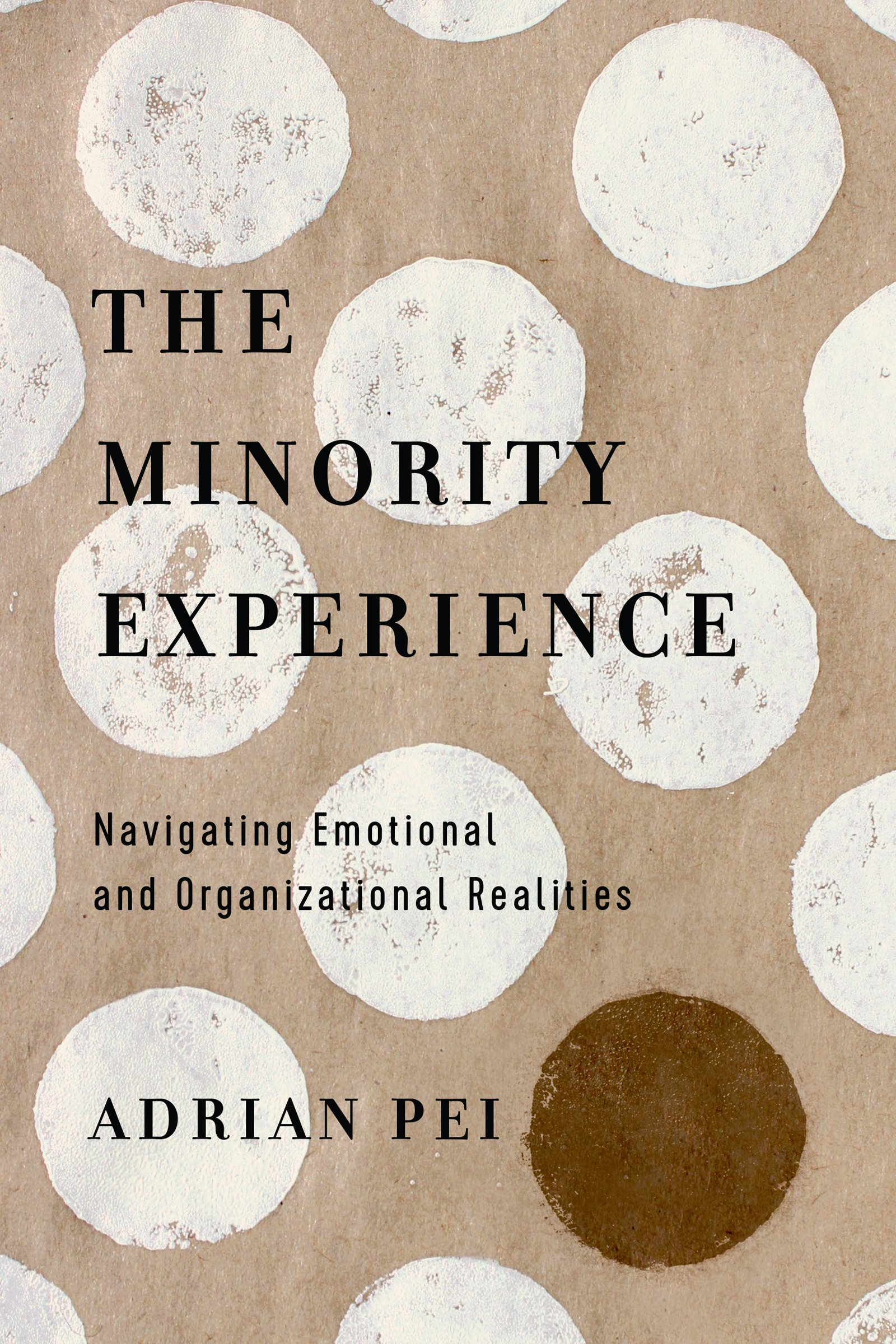 The Minority Experience: Navigating Emotional and Organizational Realities