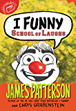 I Funny: School of Laughs (I Funny Series Book 5)