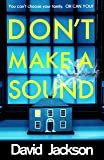 Don't Make a Sound: Can you keep quiet about the thriller everyone's talking about?
