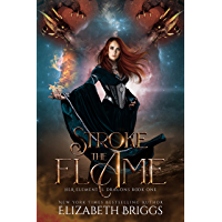 Stroke The Flame (Her Elemental Dragons Book 1) (English Edition)