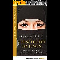 Verschleppt im Jemen: Die verzweifelte Suche nach meiner Schwester Nadja