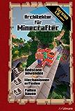 Architektur für Minecrafter: Ein inoffizieller Guide (Game Guides)