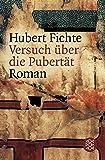 Versuch über die Pubertät: Roman