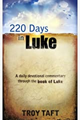 220 Days in Luke Kindle Edition