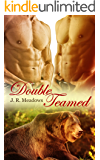 Double Teamed: A  MMF Bear Shifter Menage
