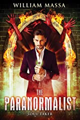 The Paranormalist 2: Soul Taker Kindle Edition