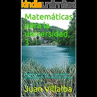 Matemáticas para la universidad, 3: Cálculo tensorial: continuación.