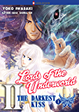 The Darkest Kiss 1 - Lords of the Underworld #2 (Lords of the Underworld:The Darkest Kiss)