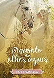 O Garoto dos Olhos Azuis (Série Encantados Livro 1) (Portuguese Edition)