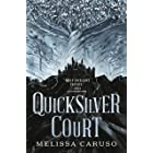 The Quicksilver Court (Rooks and Ruin Book 2)