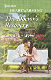 The Doctor's Recovery: A Clean Romance (City by the Bay Stories Book 2)