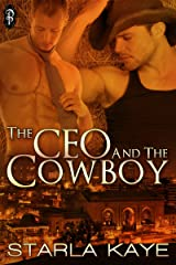 The CEO and the Cowboy Kindle Edition