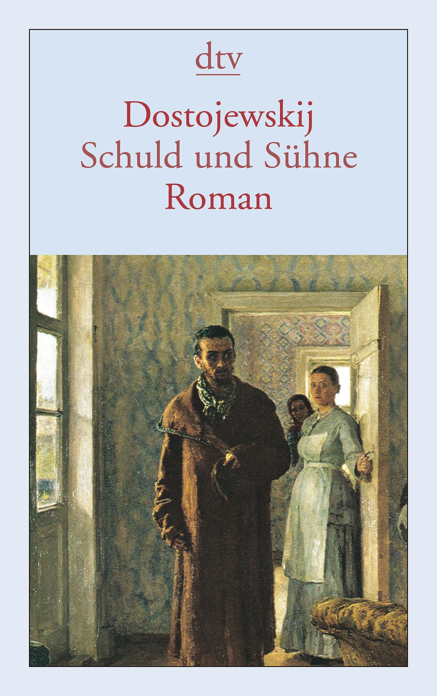 Schuld und Sühne: Roman