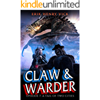A Tail of Two Cities: CLAW & WARDER Episode 7 book cover
