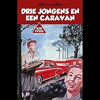 Drie jongens en een caravan (Bob Evers Book 9)