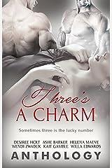 Three's a Charm Kindle Edition