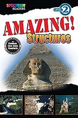 Amazing! Structures Reader, Grades K - 1: Level 2 (Spectrum® Readers) Kindle Edition