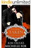 Taken: A Vampire Blood Courtesans Romance
