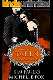 Taken: A Vampire Blood Courtesans Romance