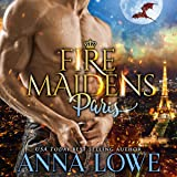 Fire Maidens: Paris: Billionaires & Bodyguards, Book 1