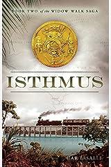 Isthmus (Widow Walk Saga Book 2) Kindle Edition