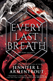 Every Last Breath (The Dark Elements Book 4)