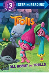 All About the Trolls (DreamWorks Trolls) (Step into Reading) Kindle Edition