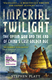 Imperial Twilight: Shortlisted for the Baillie Gifford Prize, 2018