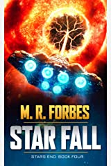 Star Fall (Stars End Book 4) Kindle Edition