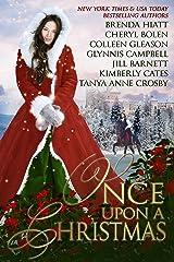 Once Upon A Christmas: 7 Captivating Historical Romances Kindle Edition
