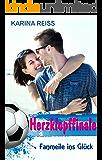 Herzklopffinale: Fanmeile ins Glück